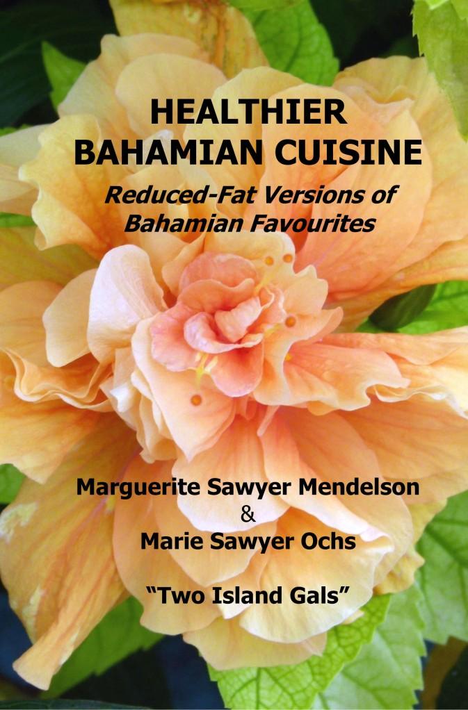 Healthier Bahamian Cuisine - edited