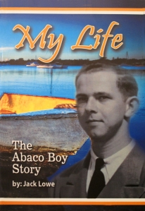 Jack Lowe, The Abaco Boy Story, Bahamas, Marsh Harbour