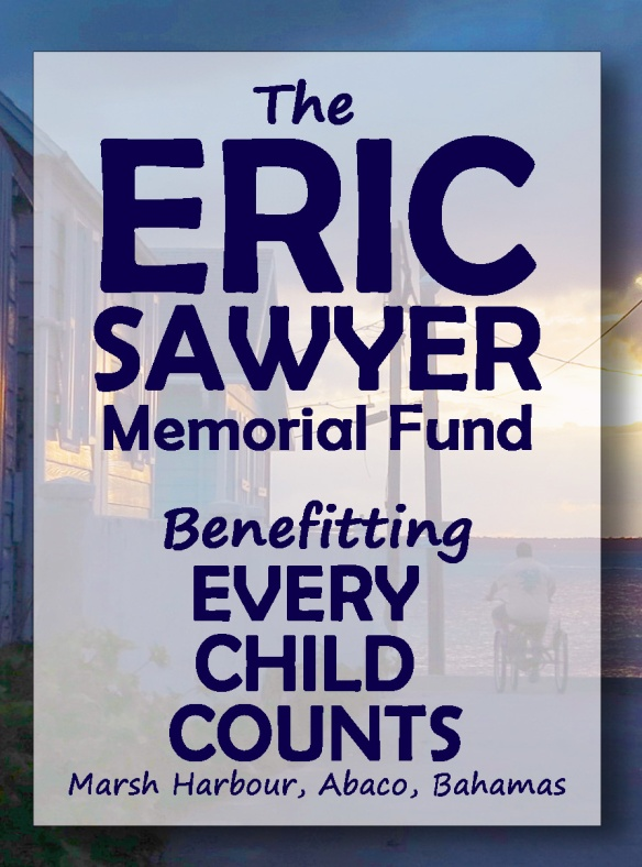 Eric's Light Shines On - Honouring Green Turtle Cay's Eric Sawyer